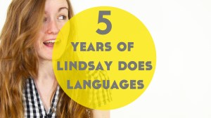 Huge Language Learning Giveaway! – 5 Years of Lindsay Does Languages