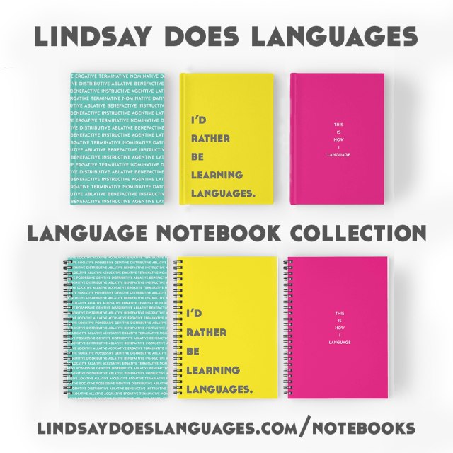 Lindsay Does Languages Notebooks Collection Early 2018