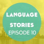 Language Stories: The Panama Canal – Episode 10