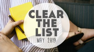 Language Learning Goals: #ClearTheList – May 2019