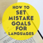 How to Set Mistake Goals for Language Learning
