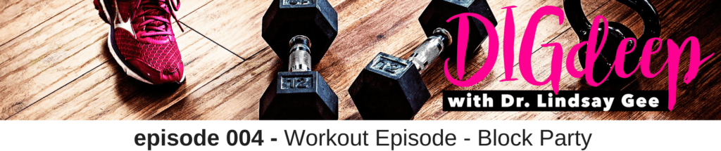 004-workout-episode-block-party