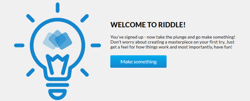 Riddle Welcome
