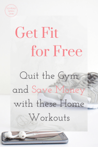 Get Fit for Free: Quit the Gym and Save Money with these Home Workouts