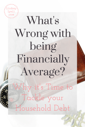What's wrong with being financially average in America? Learn why your household debt is keeping you from reaching your goals and how to overcome normal to pursue above average wealth.