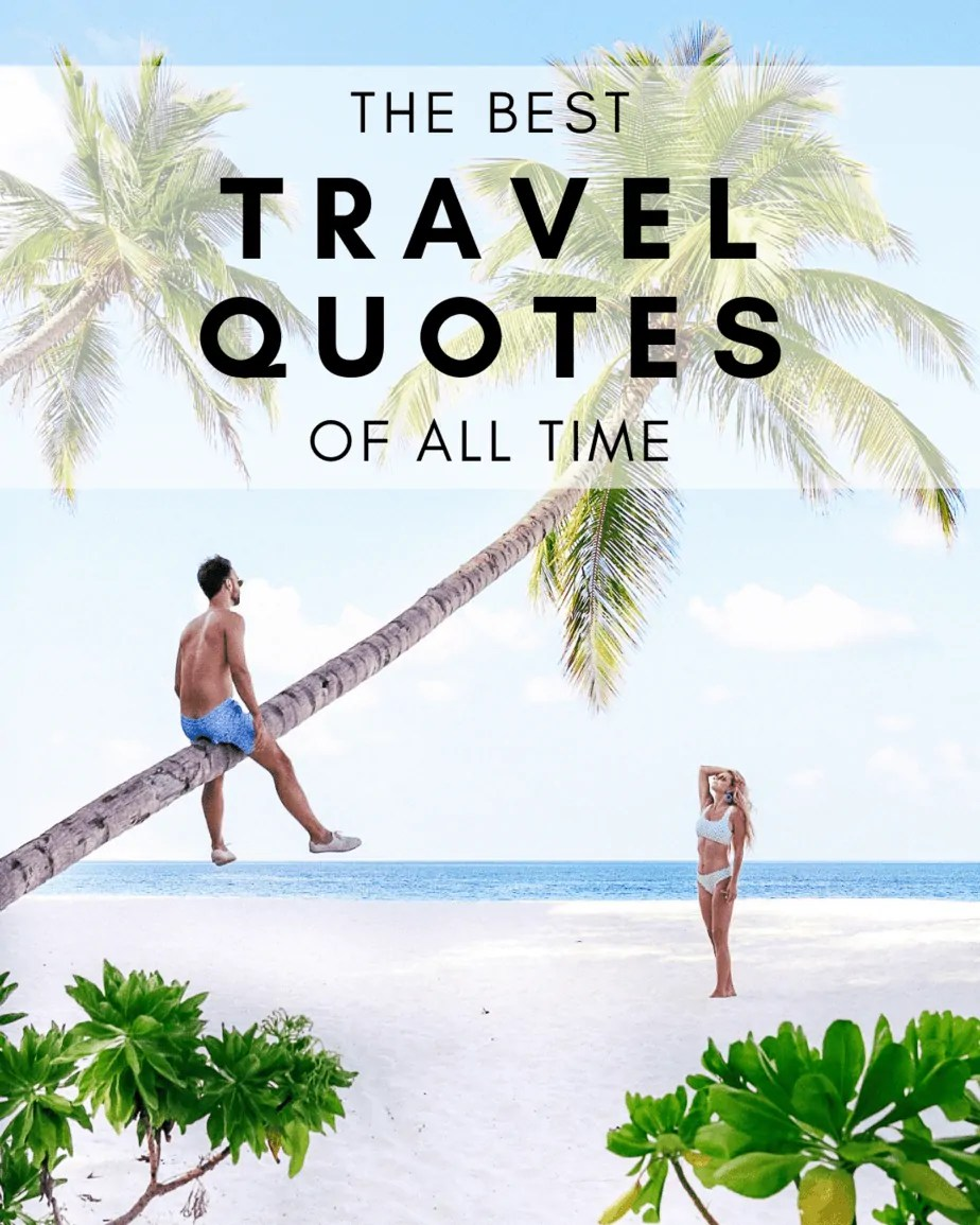 25+ Best Quotes About Travel