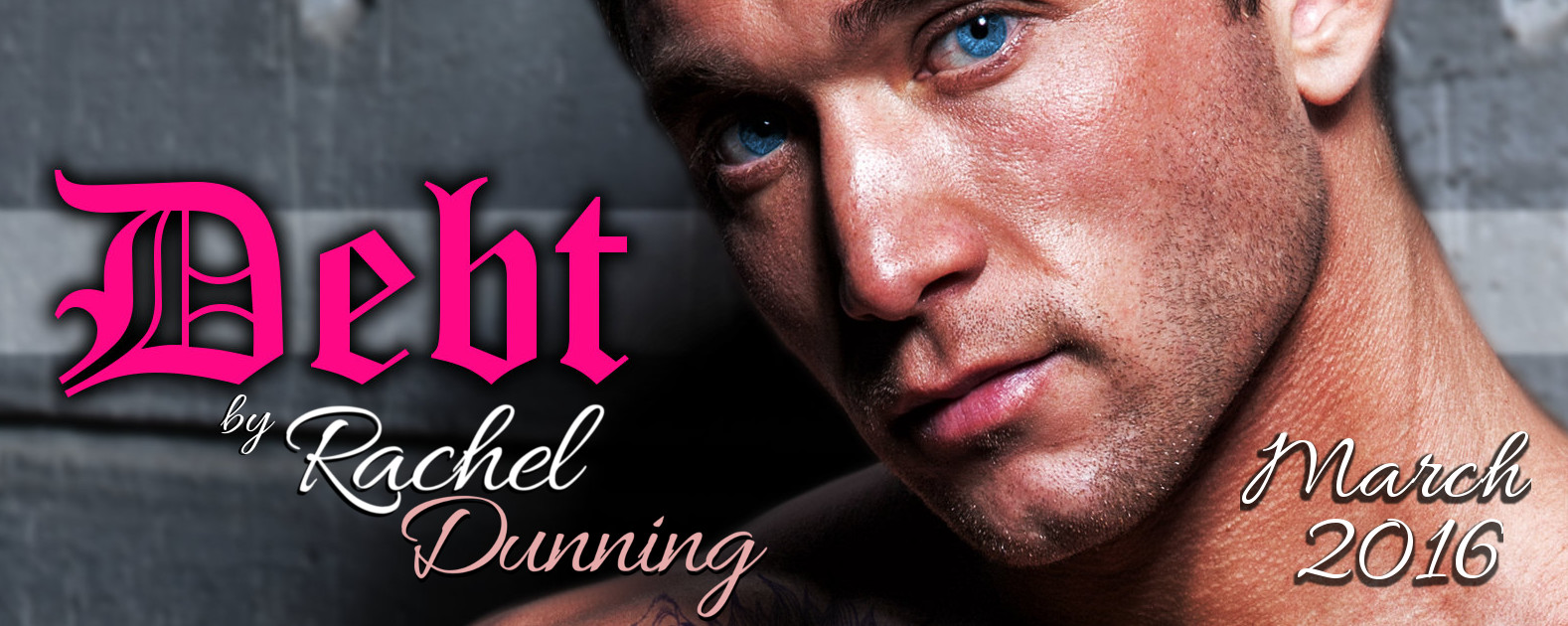 Coming Soon! Debt by Rachel Dunning
