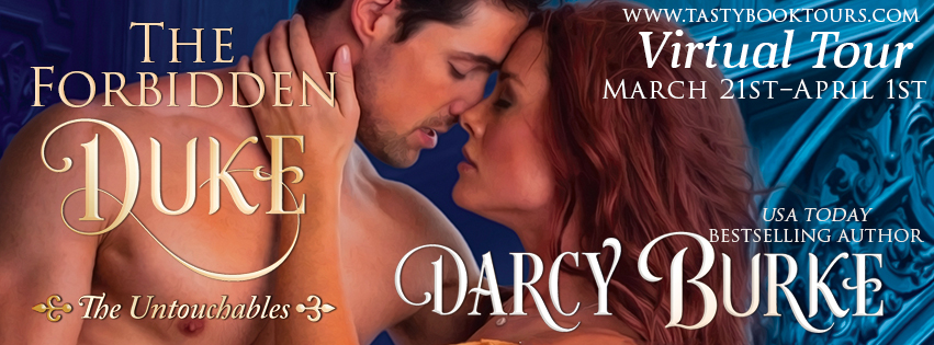 Review & Giveaway ~ The Forbidden Duke (The Untouchables Book 1) by @DarcyBurke