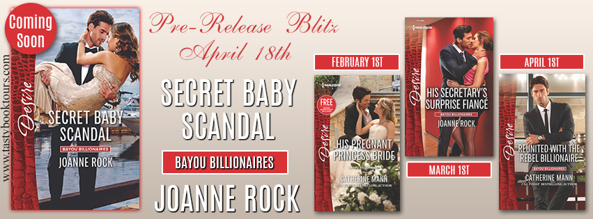 Pre-Release Blitz Giveaway ~ Secret Baby Scandal by @JoanneRock6