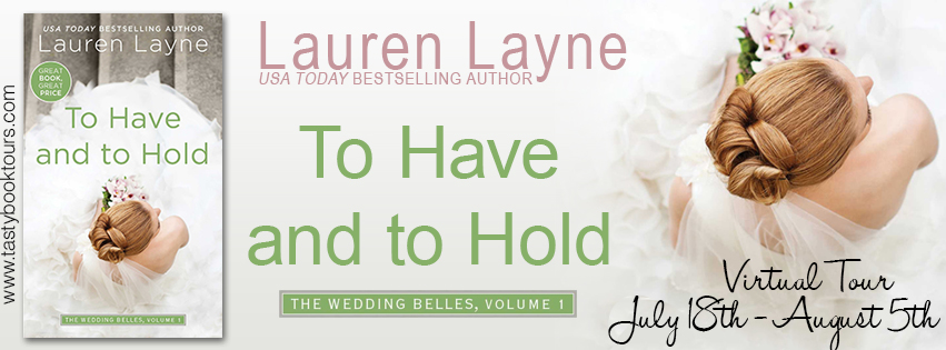{New Release Giveaway} To Have and to Hold by @_LaurenLayne