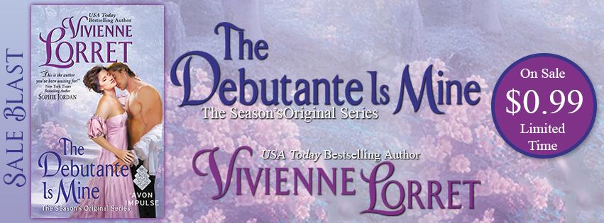 {Hot Historical Romance Sale} The Debutante is Mine by @VivLorret