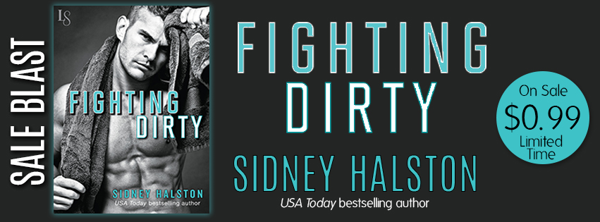 {One-Click Sale Blitz} Fighting Dirty by @SidneyHalston