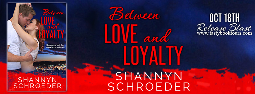 {New Release Giveaway} Between Love and Loyalty by @SSchroeder