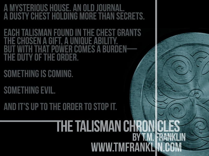 {Cover Reveal} The Talisman Chronicles by @TM_Franklin