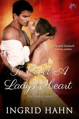 {Lovely Landon Sisters Review} To Covet a Lady's Heart by Ingrid Hahn @Ingrid_Writer