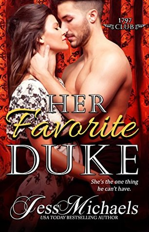 {The 1797 Club Review} Her Favorite Duke by @JessMichaelsBks