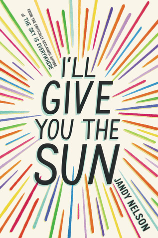 I'll Give You The Sun by Jandy Nelson