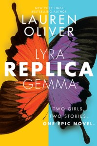 Replica by Lauren Oliver