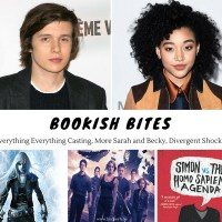 Everything Everything Casting, More Sarah and Becky, Divergent Shocker and more! {Bookish Bites}