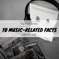 10 Music-Related Facts About Me {Top Ten Tuesday}