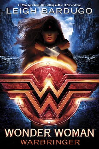 Wonder Woman Warbringer by Leigh Bardugo