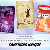 Ten Books To Read If You're Looking For Something Unique {Top Ten Tuesday}