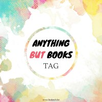 Anything But Books Tag {Tag Thursday}