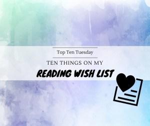 170509 TTT Wishlist