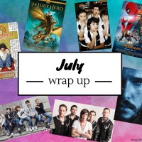 July 2017: The Month Of My First Hiatus (But Now I'm Back! Well, Mostly...) {Monthly Wrap Up}
