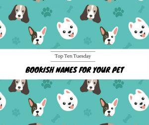 180522 Bookish Pet Names