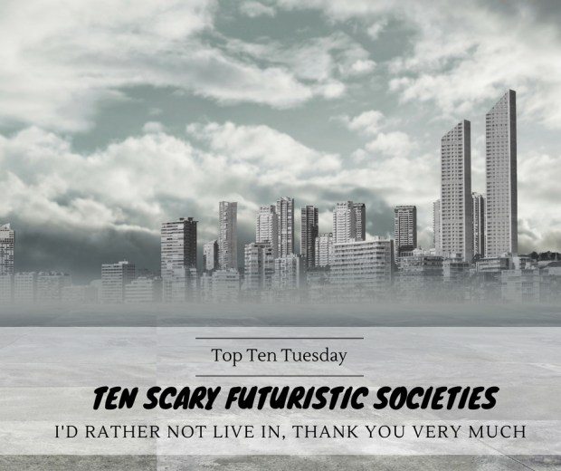 180529 Scary Futuristic Societies