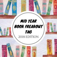 Mid Year Book Freakout Tag -- 2018 Edition {Tag Thursday}