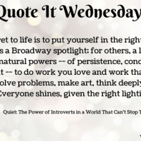 Quiet: The Power of Introverts in a World That Can't Stop Talking by Susan Cain {Quote It Wednesday}