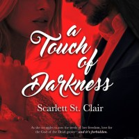 Blog Tour: A Touch of Darkness by Scarlett St. Clair {Book Excerpt & Give-Away}