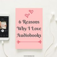 6 Reasons Why I Love Audiobooks {Discussion}