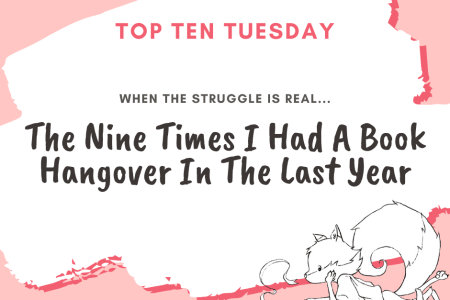 20200218 The Nine Times I Had A Book Hangover