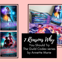 Seven Reasons Why You Should Try The Guild Codex Series by Annette Marie