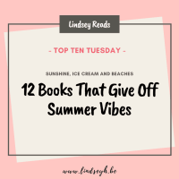 Twelve Books That Give Off Summer Vibes {Top Ten Tuesday}