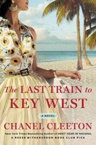 The Last Train to Key West by Chanel Cleeton