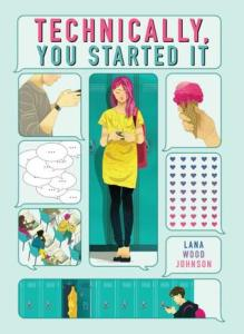 Technically You Started It by Lana Wood Johnson