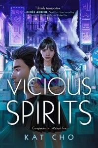 Vicious Spirits by Kat Cho