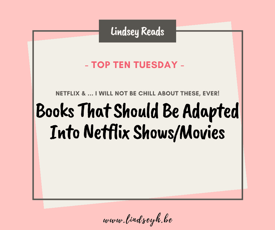20200818-Books-That-Should-Be-Adapted-Into-Netflix-Shows-Or-Movies