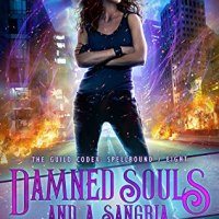 The (Epic) End of an Era -- Damned Souls and a Sangria by Annette Marie {ARC Book Review}