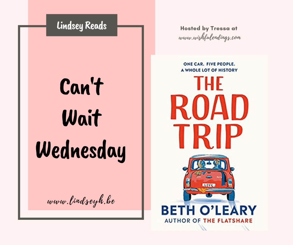 Can't Wait Wednesday - The Road Trip
