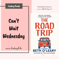 The Road Trip by Beth O'Leary {Can't Wait Wednesday}