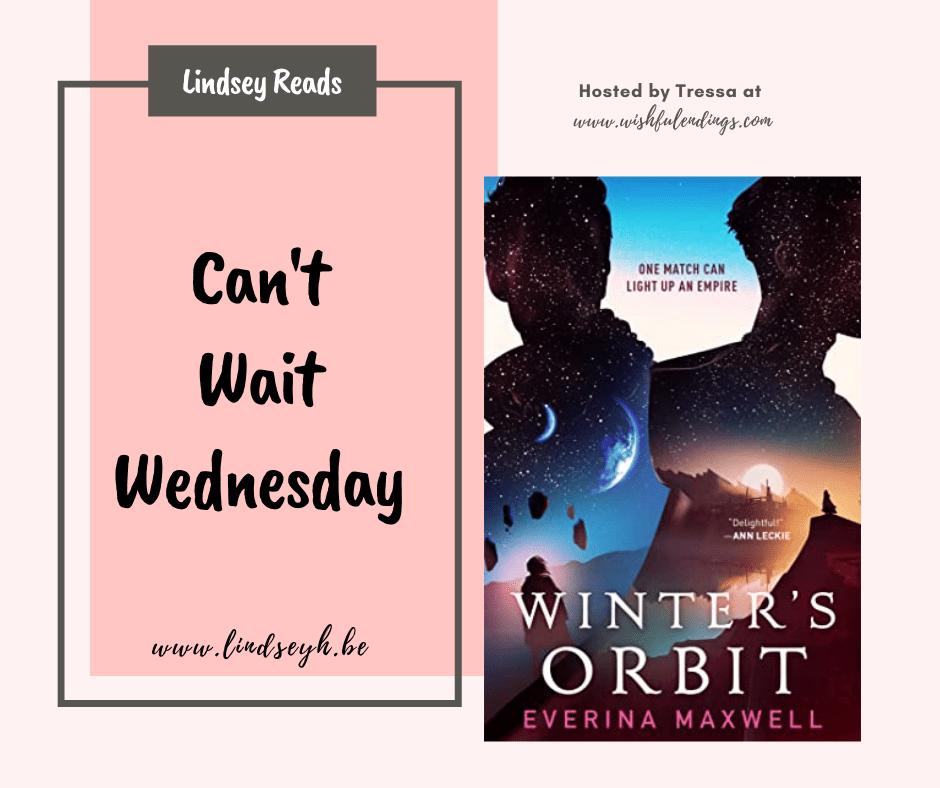 Can't Wait Wednesday - Winter's Orbit