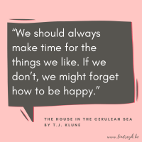 The House in the Cerulean Sea by T.J. Klune {Quote It Wednesday}