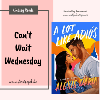 A Lot Like Adios by Alexis Daria {Can't Wait Wednesday}