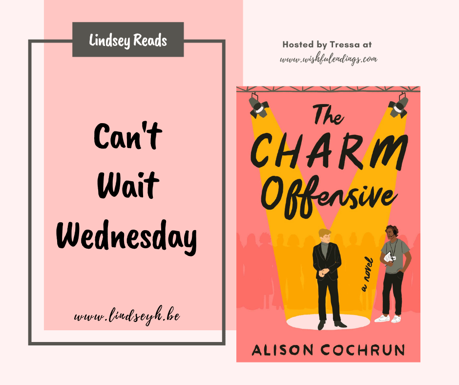 Can't Wait Wednesday - The Charm Offensive