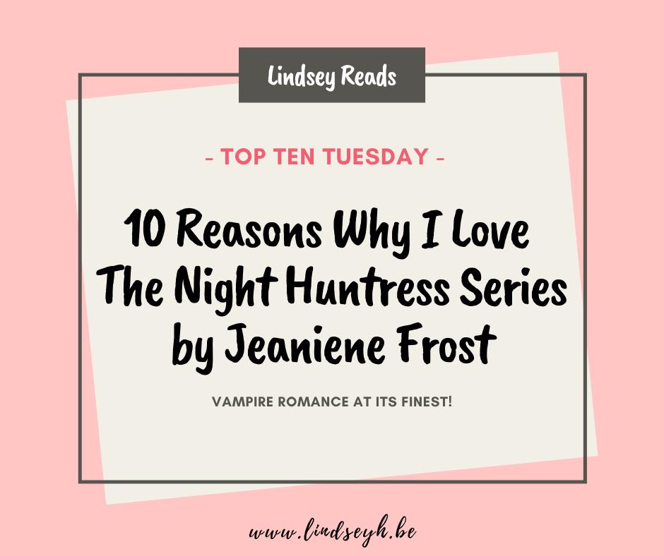 20210706 Reasons Why I Love The Night Huntress Series